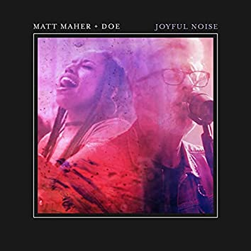 Joyful Noise (Live)