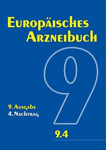 Europäisches Arzneibuch 9. Ausgabe, 4. Nachtrag: Amtliche deutsche Ausgabe (Ph. Eur. 9.4)