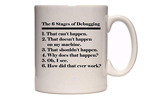 Die 6 Stufen des Debuggens - Programmierung/Coding-Design - Großartige Geschenkidee - Tee/Kaffeetasse/Becher