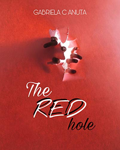 THE RED HOLE (The red saga Vol. 1)