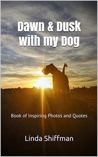 Dawn & Dusk with my Dog: Book of Inspiring Photos and Quotes (English Edition)