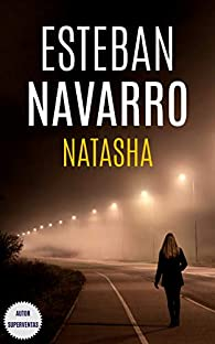 NATASHA par Esteban Navarro