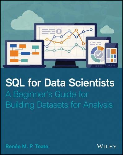 [画像:SQL for Data Scientists: A Beginner's Guide for Building Datasets for Analysis]