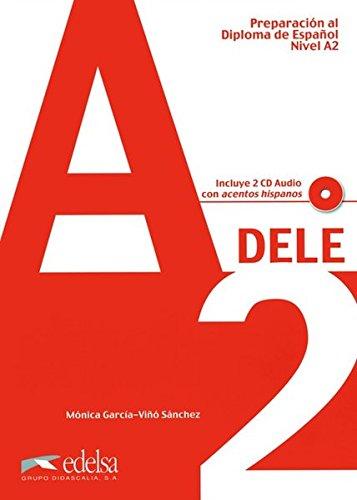 Preparación al DELE A2 - libro del alumno + CD audio (Preparación Al Dele - Jóvenes Y Adultos - Preparación Al Dele - Nivel A2)