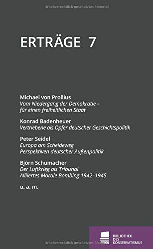 Erträge: Schriftenreihe der Bibliothek des Konservatismus, Band 7