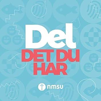 Del Det Du Har (Alternate Version)