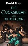 Die Cuckquean und ihr neues Leben
