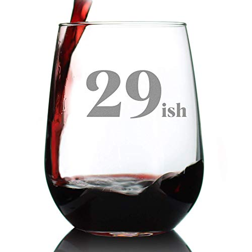 29ish - Funny 30th Birthday Wine Glass for Women Turning 30 - Large 17 Oz - Bday Party Decorations