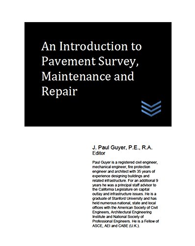An Introduction to Pavement Survey, Maintenance and Repair