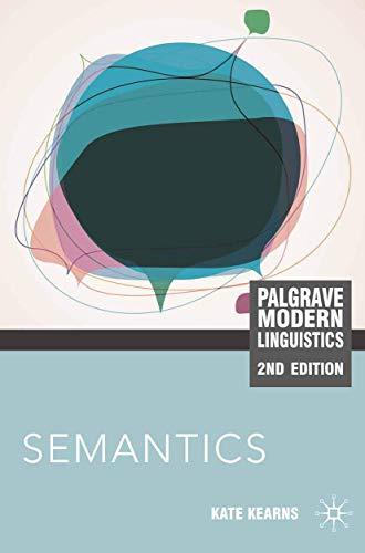 Semantics (Palgrave Modern Linguistics)