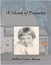 Best shred of dignity Reviews