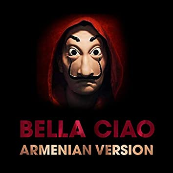 Bella ciao (Armenian Version)