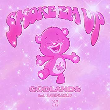 Smoke Em Up (feat. SAMPLEGOD)
