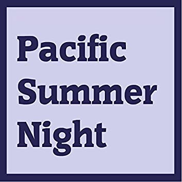 Pacific Summer Night (feat. GUMI)