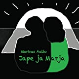 Jape Ja Marja by Markus Aalto (2013-12-28)