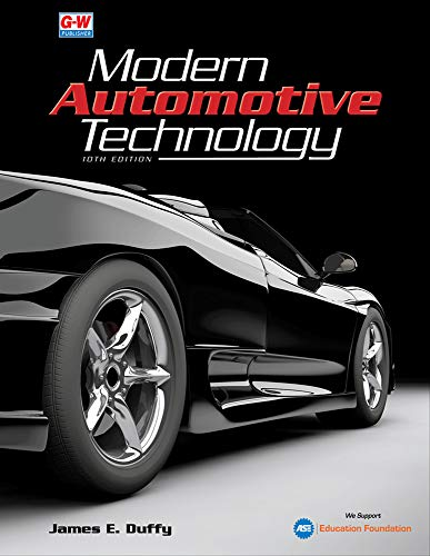 Compare Textbook Prices for Modern Automotive Technology Tenth Edition, Revised, Textbook Edition ISBN 9781645646884 by Duffy, James E.
