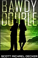 Bawdy Double: Large Print Edition