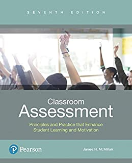 Classroom Assessment: Principles and Practice that Enhance Student Learning and Motivation. (7th Edition)