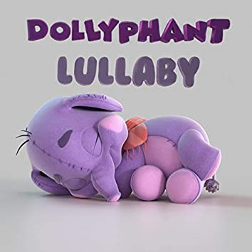 Dollyphant Lullaby