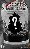 Diccionario Sneakerhead