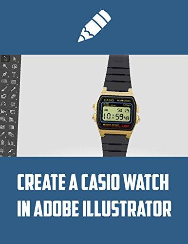 Create a Casio Watch in Adobe Illustrator (English Edition)