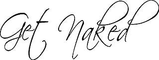 """CreativeSignsnDesigns [Creative Signs N Designs, Get Naked Bathroom Shower Door Vinyl Decal 22"""" x 8"""" Black"""