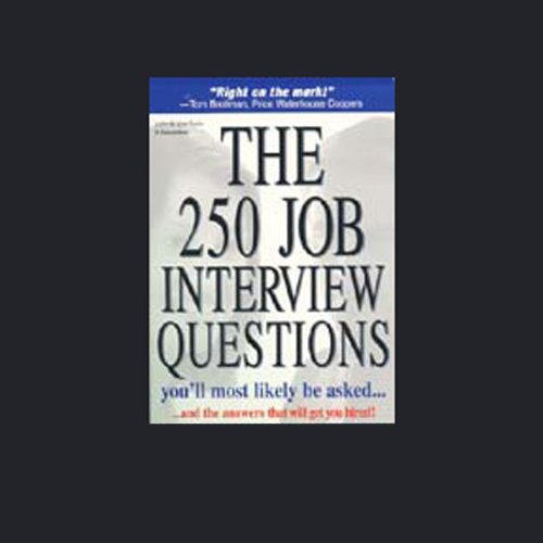 The 250 Job Interview Questions You'll Most Likely be Asked audiobook cover art