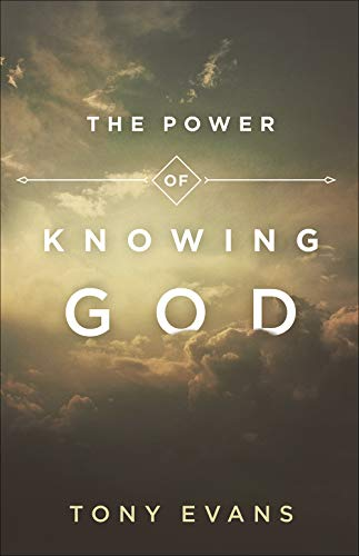 Compare Textbook Prices for The Power of Knowing God  ISBN 9780736969543 by Evans, Tony