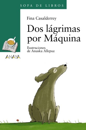 Dos lagrimas por Maquina / Two tears for Maquina