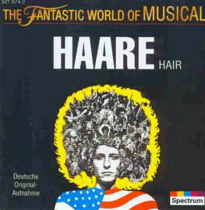 The Fantastic World of Musical - Hair (Deutsche Originalaufnahme)