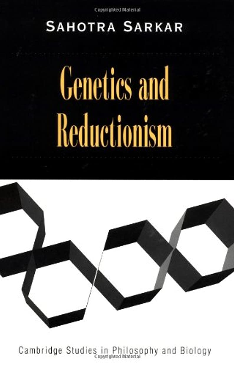 処方ベル港Genetics and Reductionism (Cambridge Studies in Philosophy and Biology)