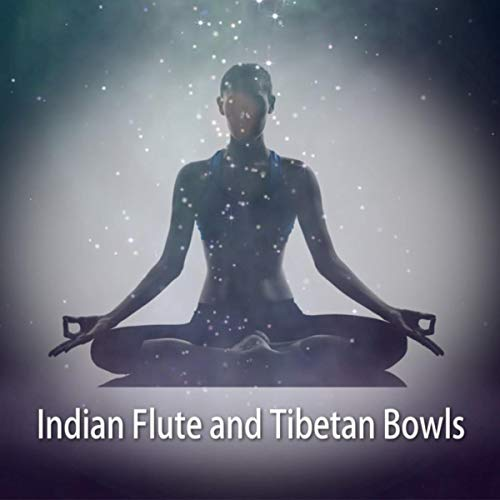 Indian Flute and Tibetan Bowls