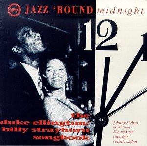 Jazz Round Midnight: Ellington/Strayhorn Songbook