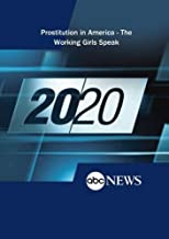 20/20: Prostitution in America - The Working Girls Speak: 3/21/08