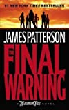 James Patterson: The Final Warning (Mass Market Paperback); 2009 Edition