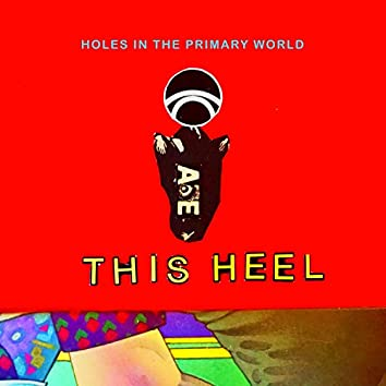 Holes In The Primary World