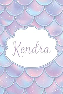 Kendra: Personalized Name Journal Mermaid Writing Notebook For Girls and Women