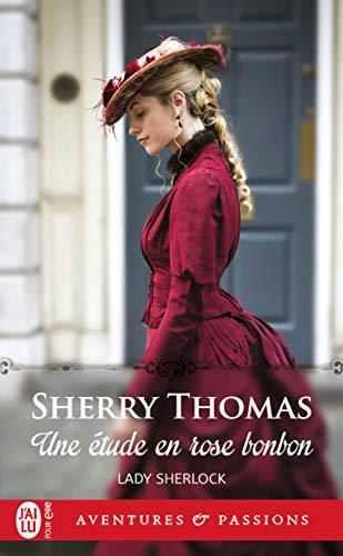 Lady Sherlock (Tome 1) - Une étude en rose bonbon (French Edition)