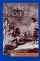 Camp Notes and Other Writings: Mitsuye Yamada