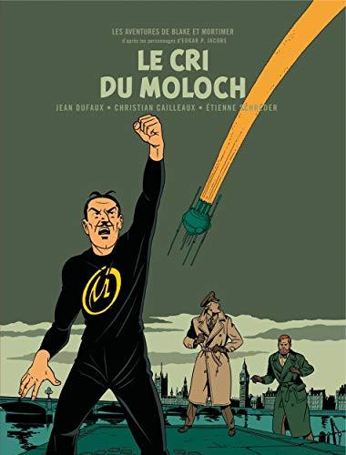 Les aventures de Blake et Mortimer, Tome 27 : Le cri du Moloch : Tirage numéroté, avec hors-textes inédits et 1 ex-libris