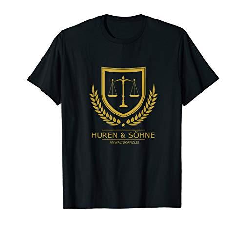 Huren und Söhne Anwaltskanzlei TShirt - Fun Shirt