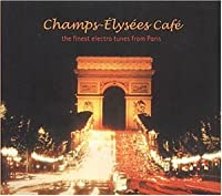 Champs Elysees Cafe