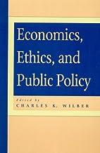 Economics, Ethics, and Public Policy