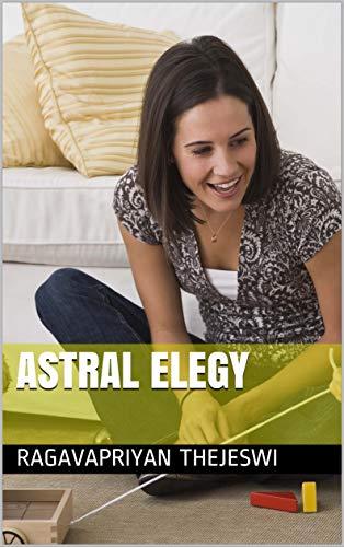 ASTRAL ELEGY (English Edition)