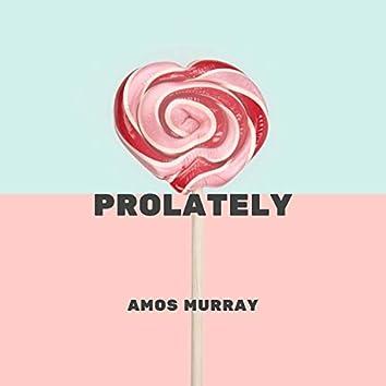 Prolately
