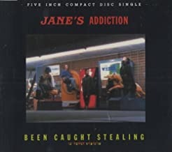 Been Caught Stealing by Jane's Addiction (1991-08-02)
