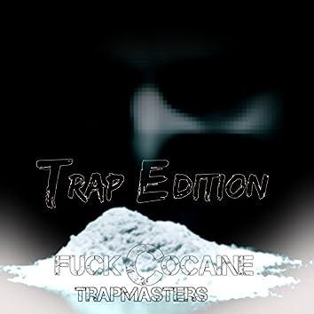 Fuck Cocaine (Trap Edition)