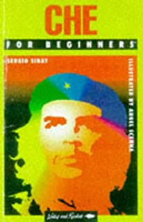 Che Guevara for Beginners (A writers & readers beginners documentary comic book)