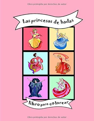 Las princesas de hadas: Libro para colorear infantil, libro de actividades para bebés niños pequeños de 2 a 8 años, niñas, preescolar, guardería, ... kindergarten, Navidad, cumpleaños, regalo