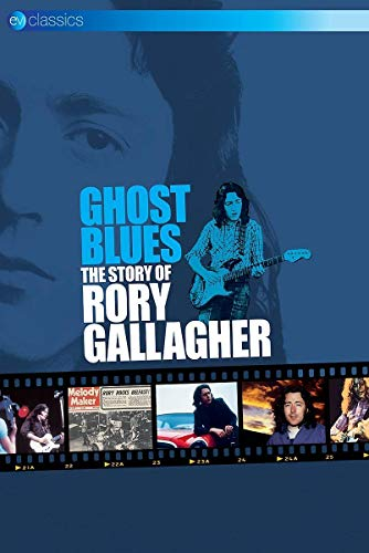 Rory Gallagher - Ghost Blues - The Story of Rory Gallagher